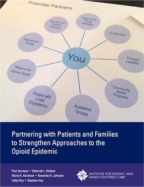cover of White Paper: Partnering with Patients and Families to Strengthen Approaches to the Opioid Epidemic