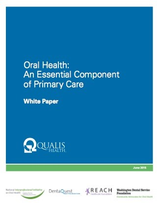 Oral Health: An Essential Component of Primary Care